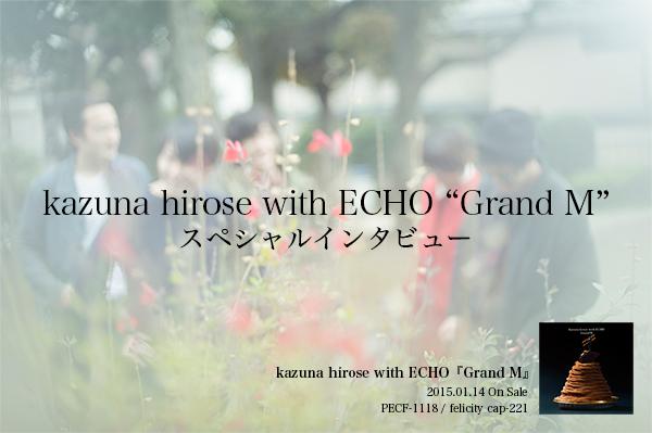 kazuna hirose with ECHO