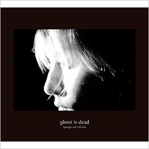- ghost is dead
