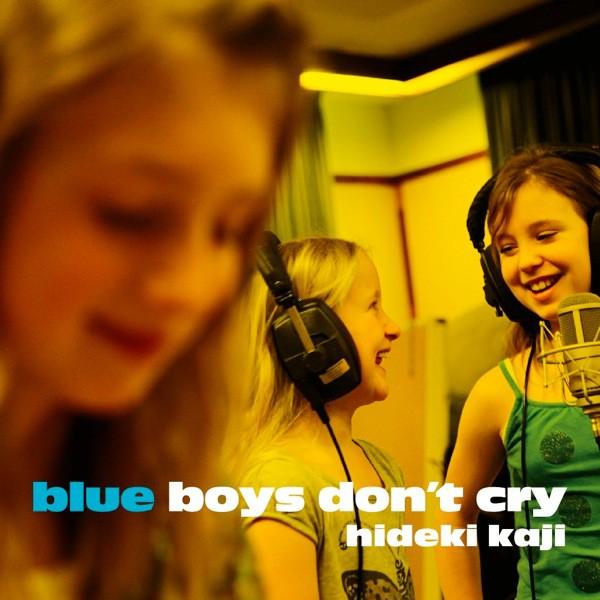 - BLUE BOYS DON'T CRY e.p.