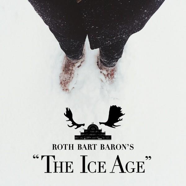 - ロットバルトバロンの氷河期