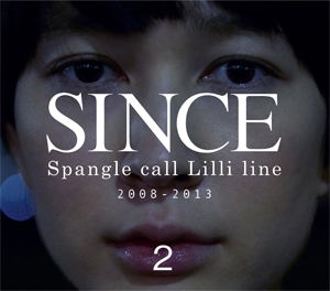 Spangle call Lilli line 『SINCE2』