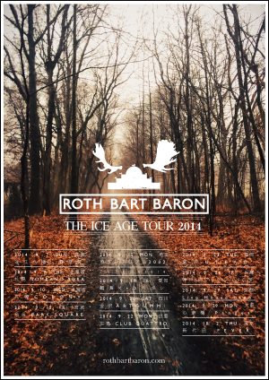 "ROTH BART BARON'S ""The Ice Age"" TOUR 2014"
