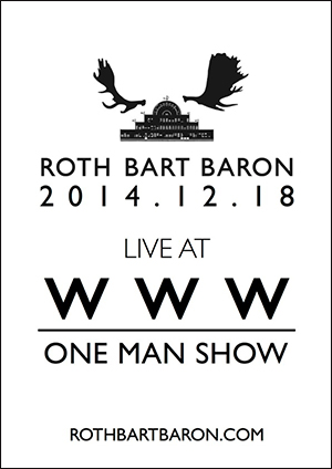 ROTH BART BARON LIVE AT WWW ONE MAN SHOW 2014