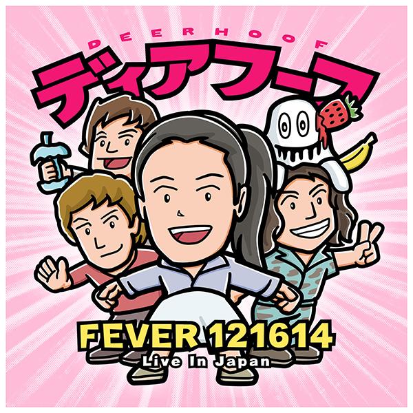 - FEVER 121614 (Live In Japan)
