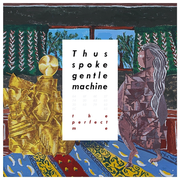 - Thus spoke gentle machine